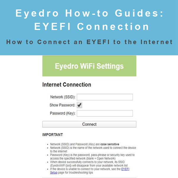 How to Connect an EYEFI to the Internet